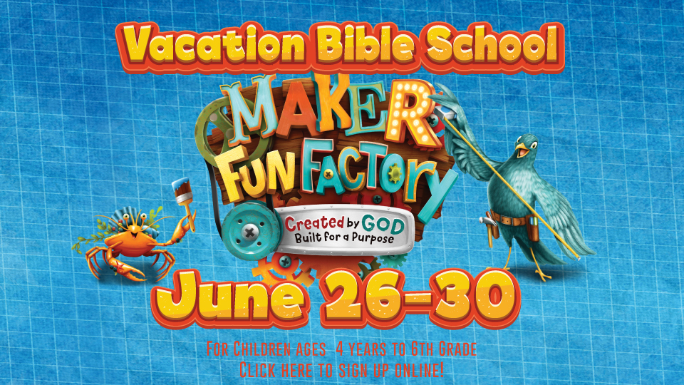 VBS for kids ages 4 to 6th grade! Sign up here!